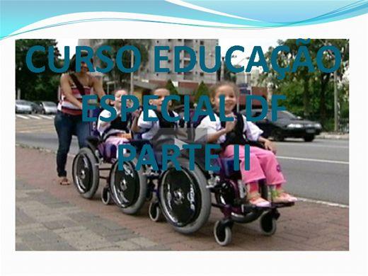 Curso Online de EDUCAÇÃO ESPECIAL DF - PARTE II
