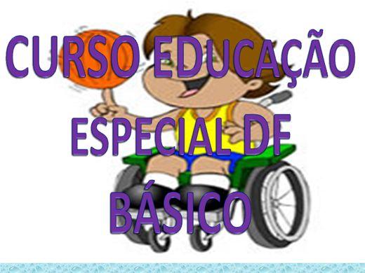 Curso Online de CURSO EDUCAÇÃO ESPECIAL DF BASICO