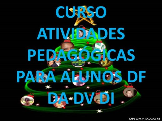 Curso Online de CURSO ATIVIDADES PEDAGÓGICAS PARA ALUNOS DF DA DV DI