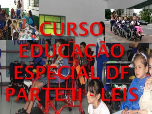 Curso Online de CURSO EDUCAÇÃO ESPECIAL DF - PARTE II - LEIS