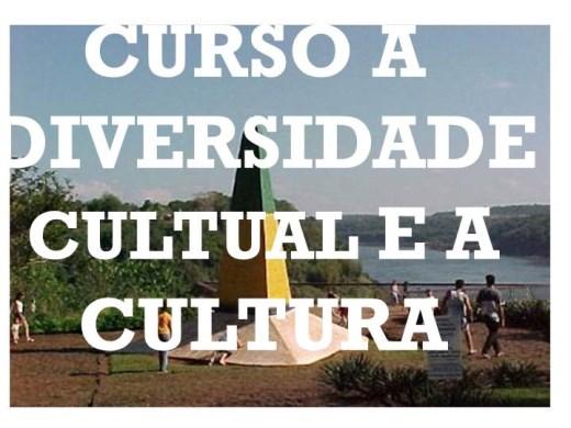 Curso Online de CURSO A DIVERSIDADE CULTURAL E A CULTURA