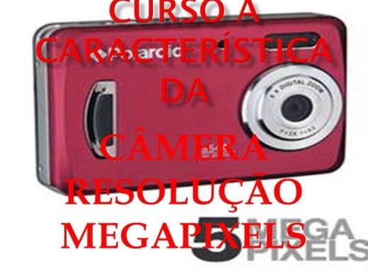 Curso Online de CURSO A CARACTERÍSTICA DA CÂMERA RESOLUÇÃO MEGAPIXELS