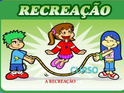 Curso Online de CURSO A RECREAÇÃO
