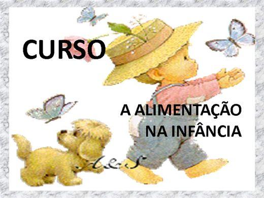 Curso Online de CURSO A ALIMENTAÇÃO NA INFÂNCIA