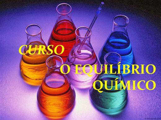 Curso Online de CURSO O EQUILÍBRIO QUÍMICO