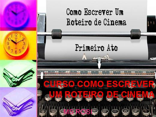 Curso Online de COMO ESCREVER UM ROTEIRO DE CINEMA