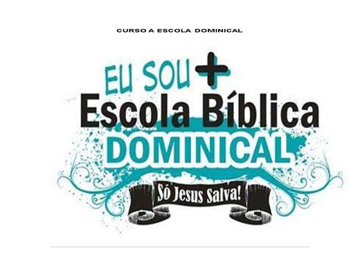 Curso Online de  CURSO A ESCOLA DOMINICAL