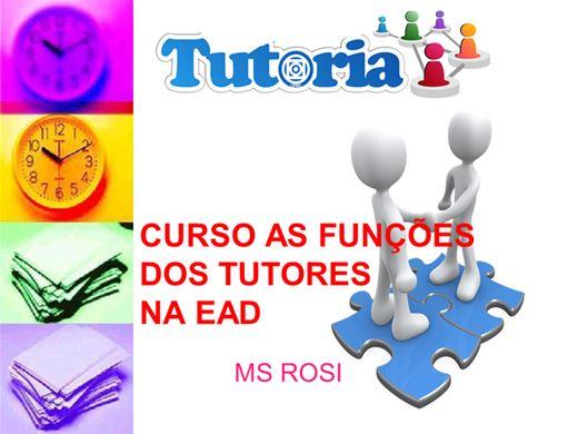 Curso Online de  CURSO AS FUNÇÕES DOS TUTORES NA EAD