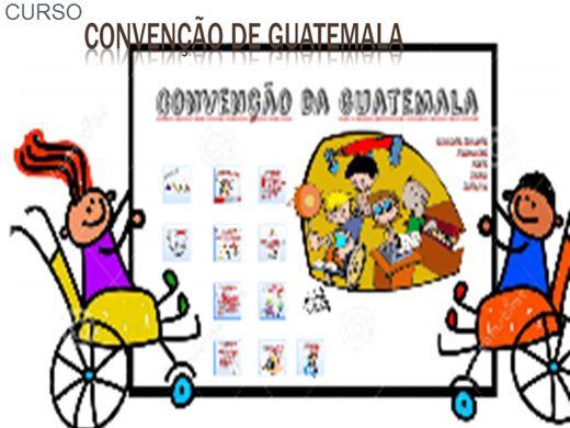 Curso Online de CURSO CONVENÇÃO DA GUATEMALA, DE 28 DE MAIO DE 1999