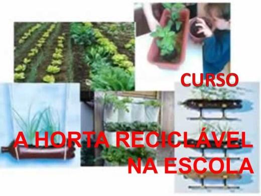 Curso Online de  A HORTA RECICLÁVEL NA ESCOLA
