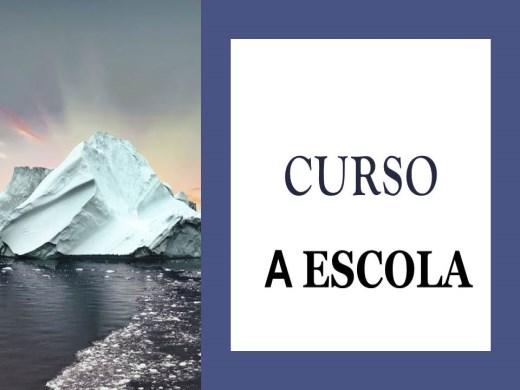 Curso Online de A ESCOLA
