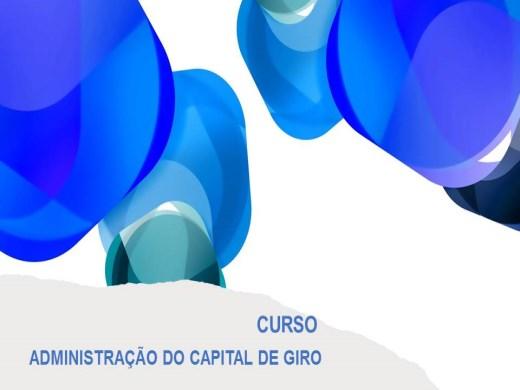 Curso Online de ADMINISTRAÇÃO DO CAPITAL DE GIRO