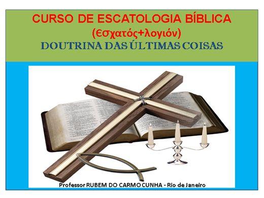 Curso Online de ESCATOLOGIA BÍBLICA