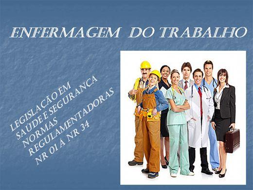 Curso Online de ENFERMAGEM DO TRABALHO - Legislação em saúde e segurança - Normas Regulamentadoras NR 01 á NR 34