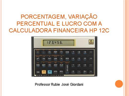 Curso Online de Porcentagem, variação percentual e lucro com a Calculadora HP 12C