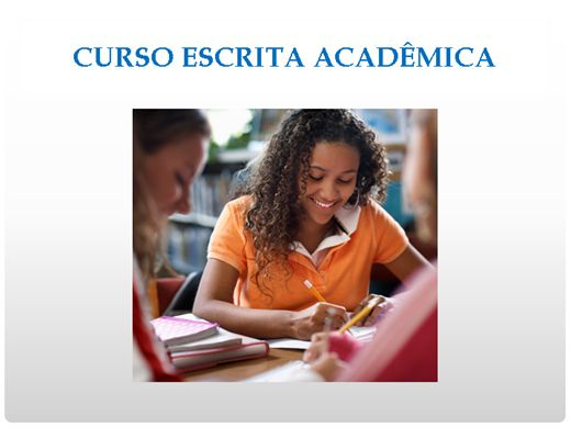 Curso Online de Curso Escrita Acadêmica