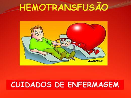 Curso Online de HEMOTRANSFUSÃO - CUIDADOS DE ENFERMAGEM