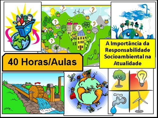 Curso Online de A Importância da Responsabilidade Socioambiental na Atualidade