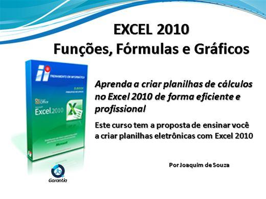 Curso Online de Excel 2010 - Funções, Fórmulas e Gráficos