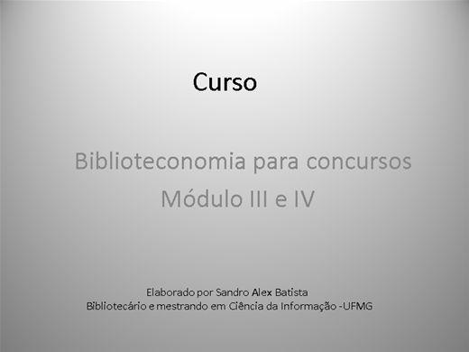 Curso Online de Curso de Biblioteconomia módulo III e IV