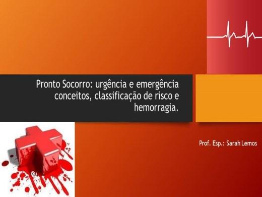 Curso Online de Urgênica e emergência, classificação de risco e hemorragia