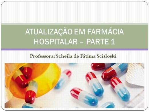 Curso Online de Atualização em Farmácia Hospitalar - Parte I