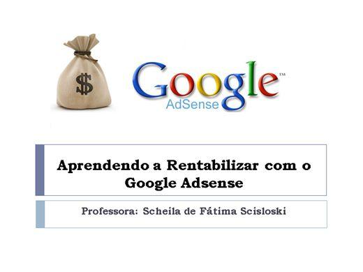 Curso Online de  Aprendendo a Rentabilizar com o Google Adsense