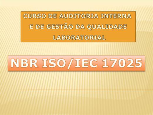 Curso Online de CURSO 17025 - AUDITORIA INTERNA E DE GESTÃO DA QUALIDADE LABORATORIAL