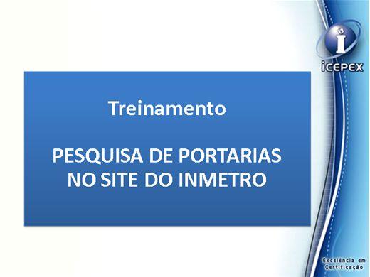 Curso Online de Treinamento   - PESQUISA DE PORTARIAS  NO SITE DO INMETRO