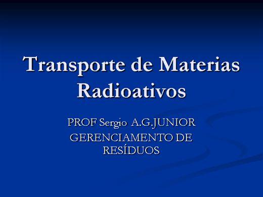 Curso Online de Gestão de Residuos Solidos: Transporte de Materiais Perigosos