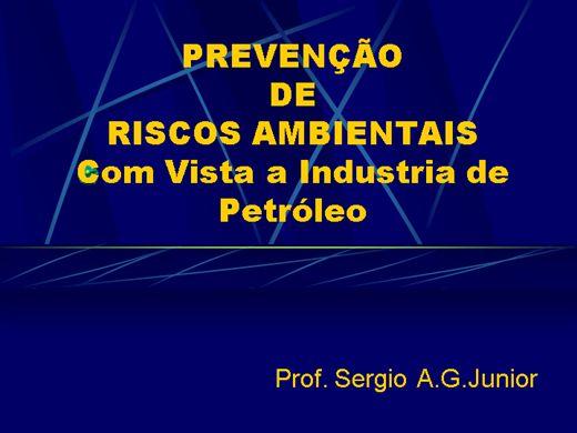 Curso Online de Prevenção de Riscos Ambientais na Industria do Petróleo