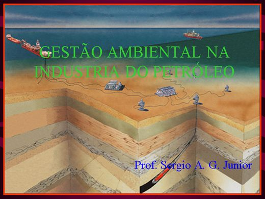 Curso Online de GESTÃO AMBIENTAL NA INDÚSTRIA DO PETRÓLEO