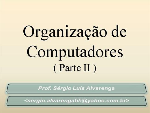 Curso Online de Organização de Computadores - PARTE II