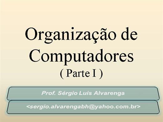 Curso Online de Organização de Computadores - PARTE I