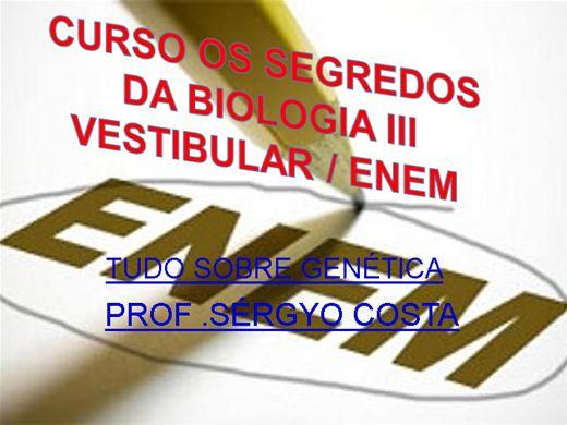 Curso Online de SEGREDOS DA BIOLOGIA -III VESTIBULAR E ENEM