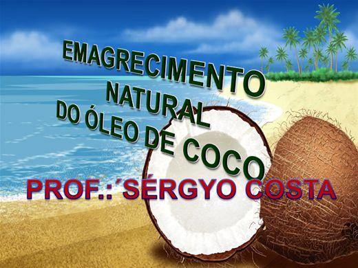 Curso Online de EMAGRECIMENTO NATURAL DO ÓLEO DE COCO
