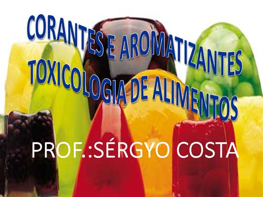 Curso Online de CORANTES E AROMATIZANTES TOXICOLOGIA DE ALIMENTOS