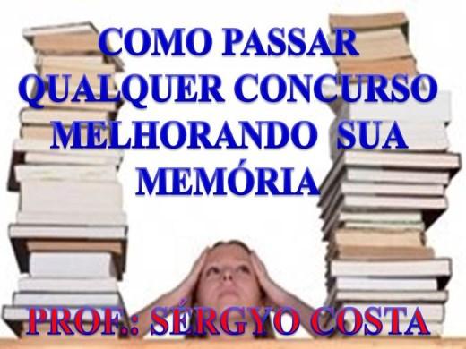 Curso Online de COMO PASSAR QUALQUER CONCURSO MELHORANDO SUA MEMÓRIA