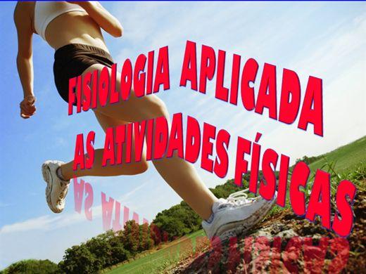 Curso Online de FISIOLOGIA APLICADA AS ATIVIDADES FÍSICAS