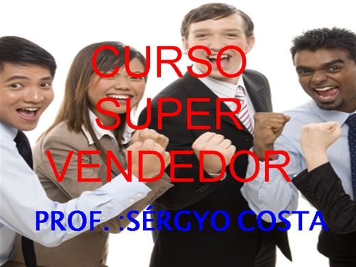 Curso Online de CURSO SUPER VENDEDOR