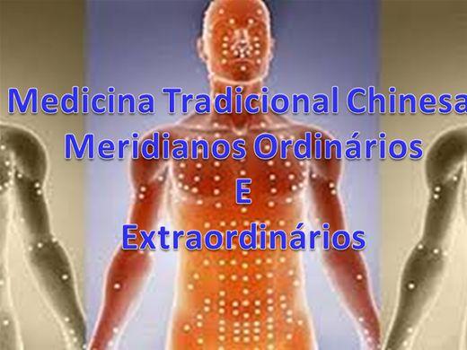 Curso Online de Medicina Tradicional  Chinesa Avançada-Meridianos Ordinários E  Extraordinários
