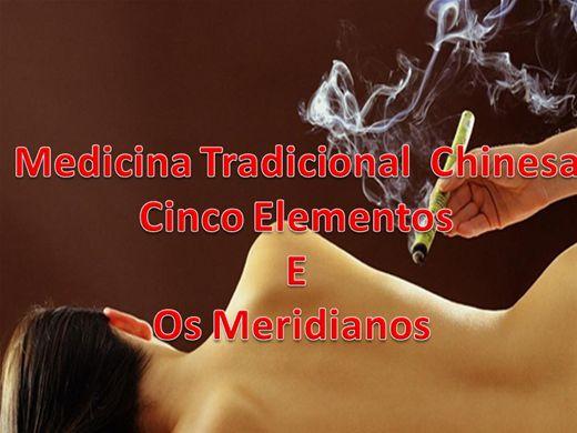 Curso Online de Medicina Tradicional  Chinesa - Cinco Elementos E Os Meridianos