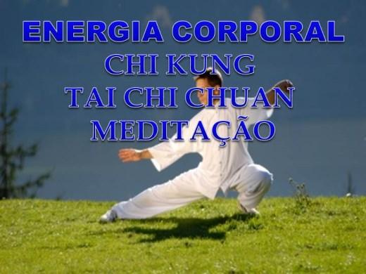 Curso Online de Energia Corporal - Chi Kung,Tai Chi Chuan E Meditação
