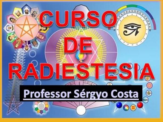 Curso Online de Radiestesia e Radiônica Fundamental