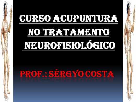 Curso Online de Curso de Acupuntura no Tratamento Neurofisiológico