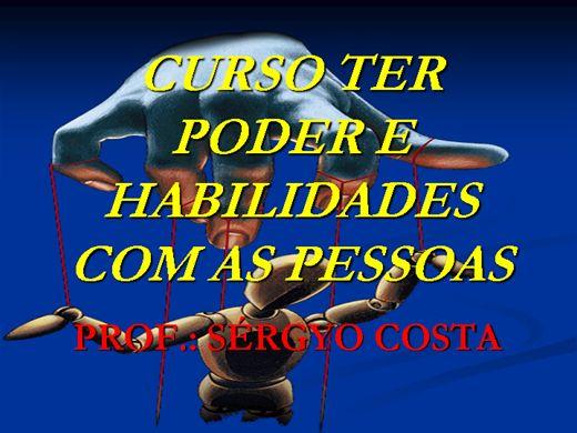 Curso Online de CURSO TER PODER E HABILIDADES COM AS PESSOAS