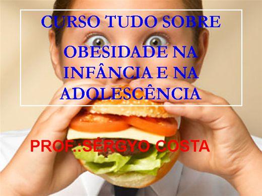 Curso Online de CURSO TUDO SOBRE OBESIDADE NA INFÂNCIA E NA ADOLESCÊNCIA