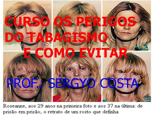 Curso Online de CURSO OS PERIGOS DO TABAGISMO E COMO EVITAR