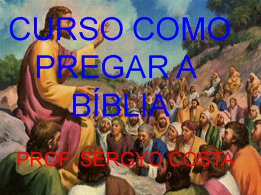 Curso Online de CURSO COMO PREGAR A BÍBLIA
