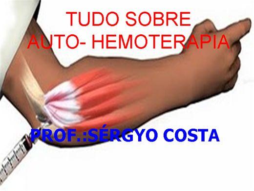 Curso Online de TUDO SOBRE AUTO HEMOTERAPIA